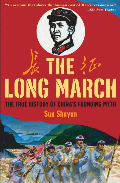 The Long March By: Sun Shuyun