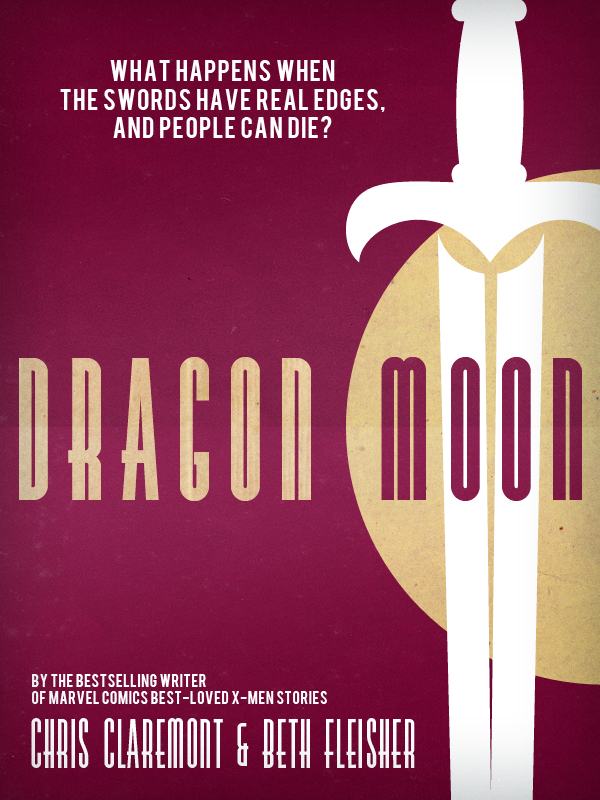 Dragon Moon: A Story of The Black Dragon