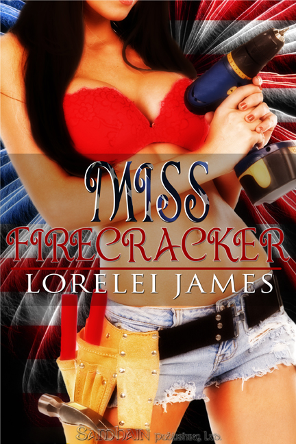 Miss Firecracker By: Lorelei James