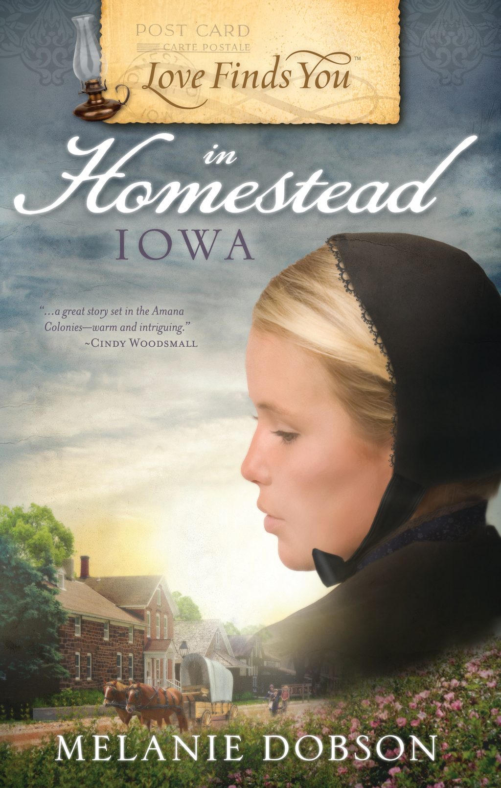 Love Finds You in Homestead, Iowa By: Melanie Dobson