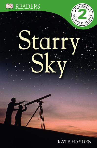 DK Readers: Starry Sky By: Kate Hayden