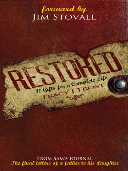 Restored: 11 Gifts for a Complete Life