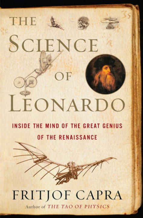 The Science of Leonardo By: Fritjof Capra