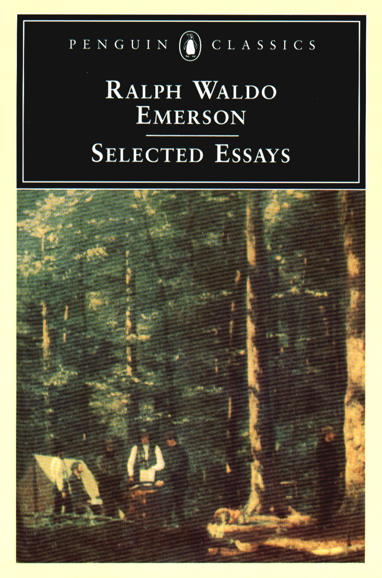 Emerson: Selected Essays By: Ralph Waldo Emerson