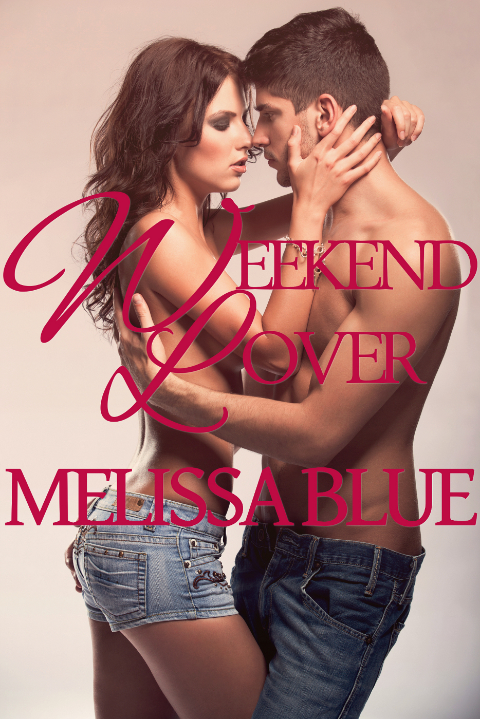 Weekend Lover By: Melissa Blue