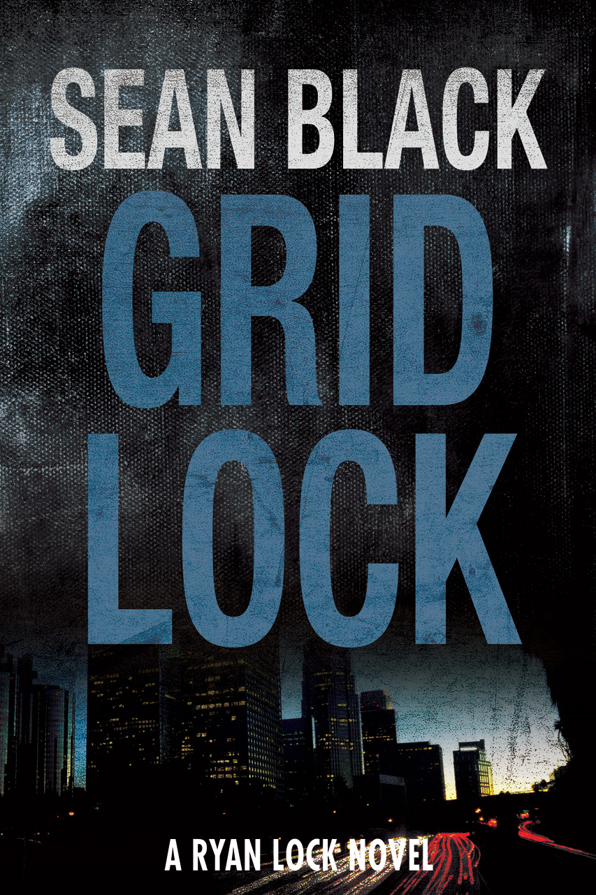 Gridlock: The Third Ryan Lock Thriller