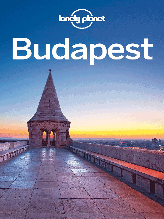 Lonely Planet Budapest By: Lonely Planet,Steve Fallon