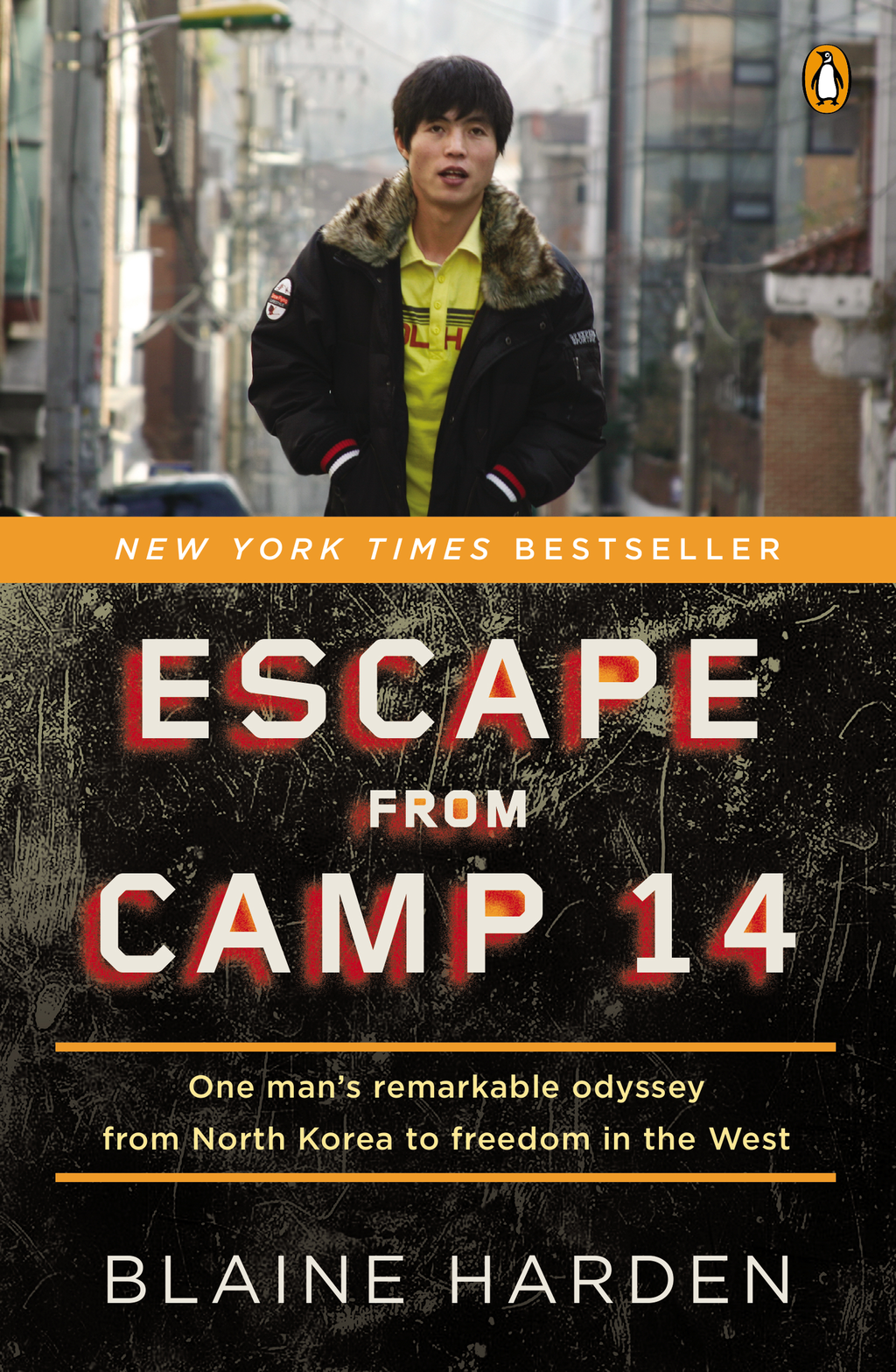 Escape from Camp 14 By: Blaine Harden