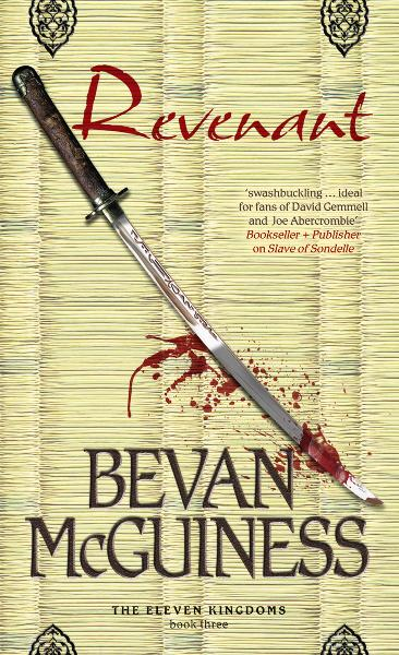 Revenant: Book Three of The Eleven Kingdoms By: Bevan McGuiness