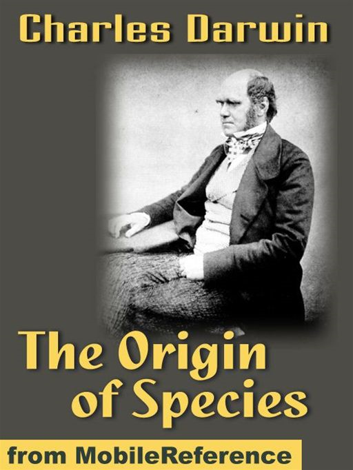 On The Origin Of Species By Means Of Natural Selection, Or The Preservation Of Favoured Races In The Struggle For Life (6th Edition) (Mobi Classics)