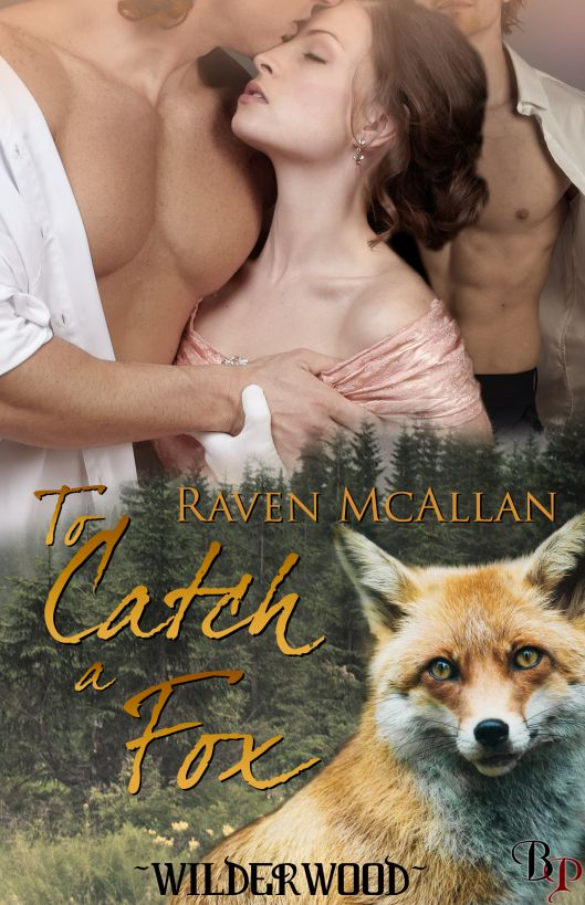 To Catch a Fox: Wilder Wood, Book 1