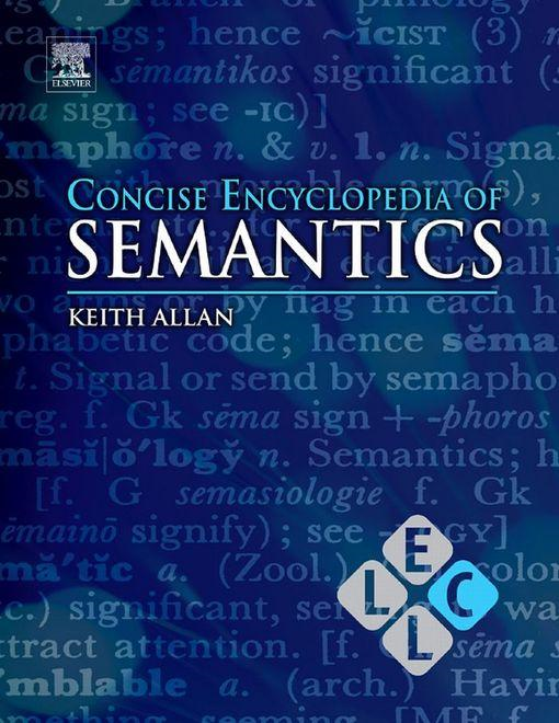 Concise Encyclopedia of Semantics (online)