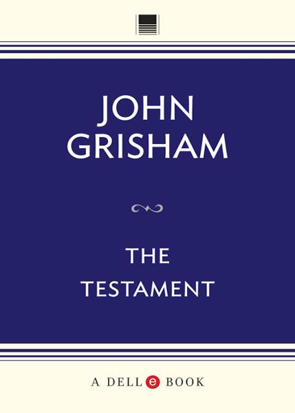 The Testament By: John Grisham