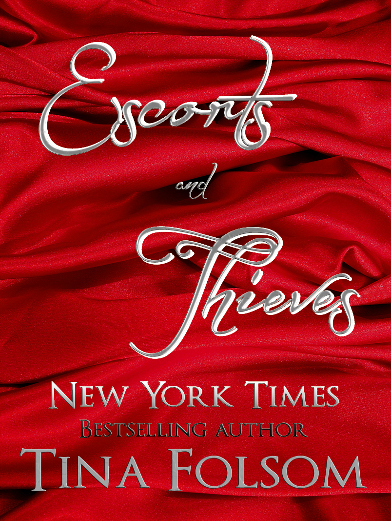 Escorts and Thieves By: Tina Folsom
