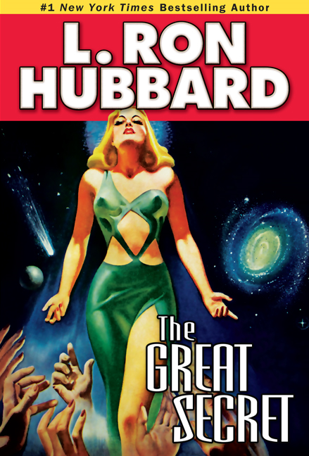 Great Secret, The By: L. Ron Hubbard