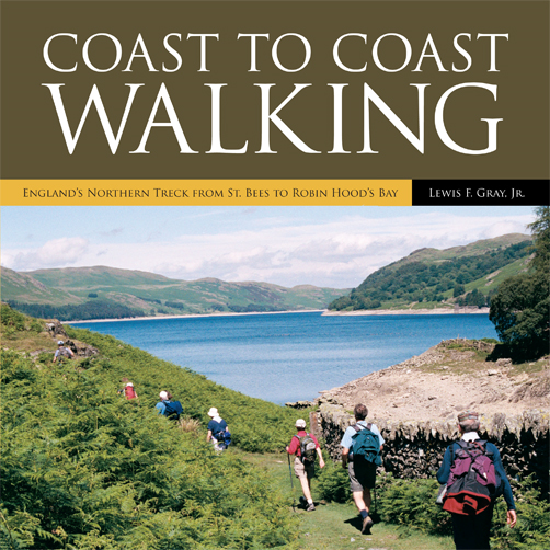Coast to Coast Walking By: Lewis F. Gray, Jr.