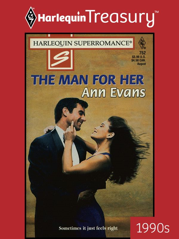 The Man for Her By: Ann Evans