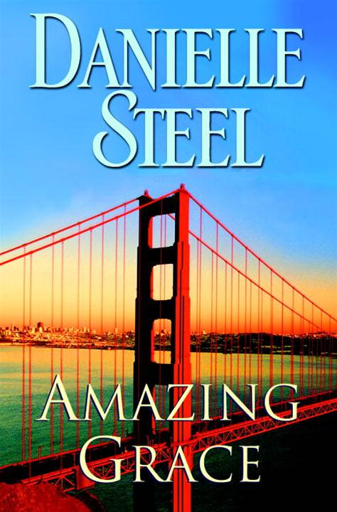 Amazing Grace By: Danielle Steel