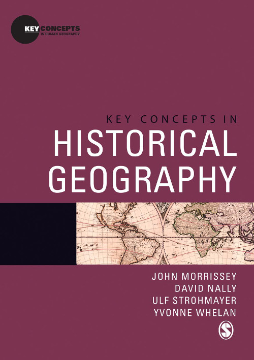 Key Concepts in Historical Geography
