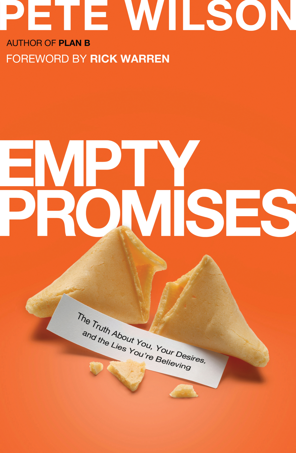 Empty Promises By: Pete Wilson