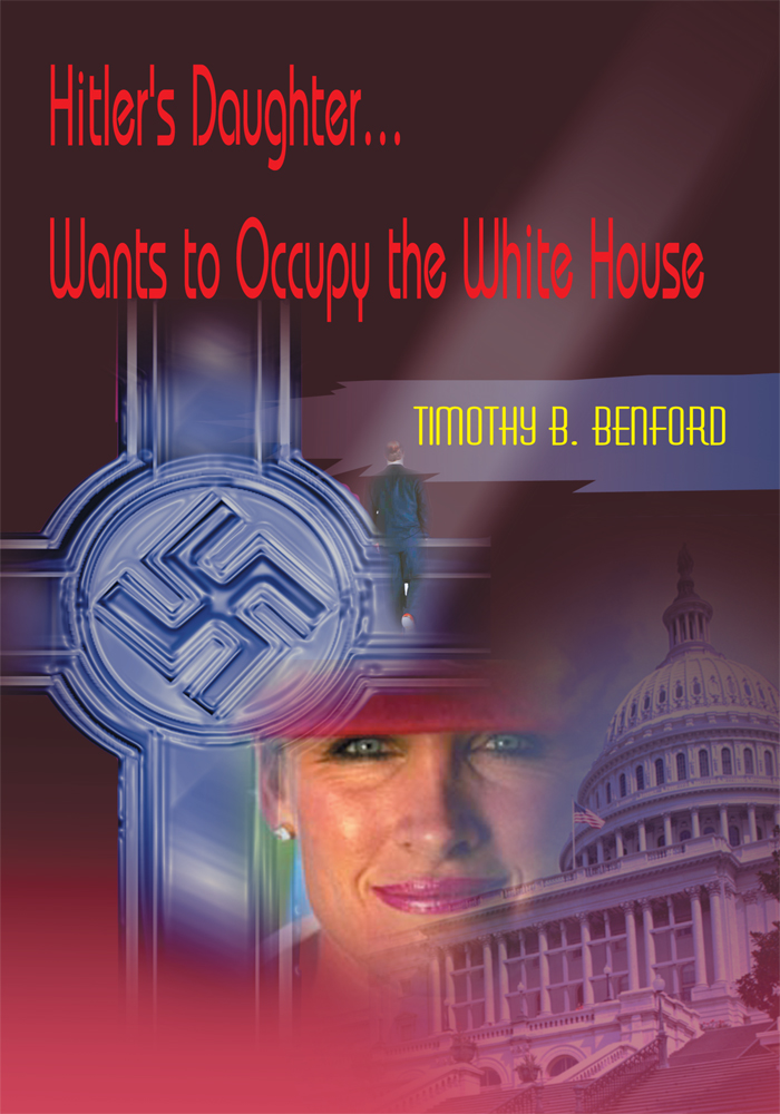 Hitler's Daughter...Wants to Occupy the White House