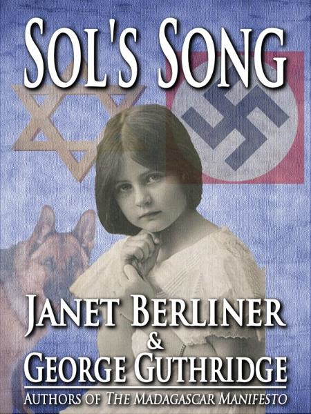 Sol's Song By: Janet Berliner
