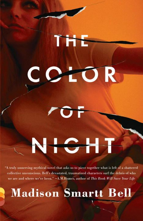 The Color of Night By: Madison Smartt Bell