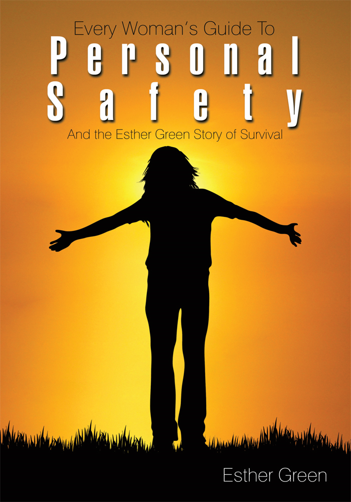 Every Womans Guide to Personal Safety