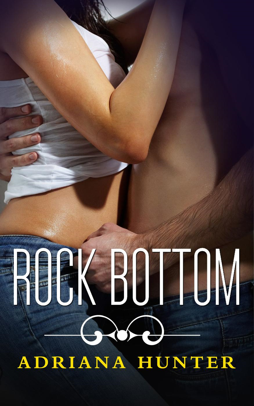 Rock Bottom : Seduced by the Rockstar (Rock Hard (Seduced By The Rockstar), #2)