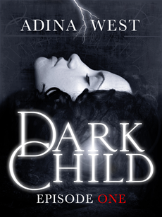 Dark Child (The Awakening): Episode 1