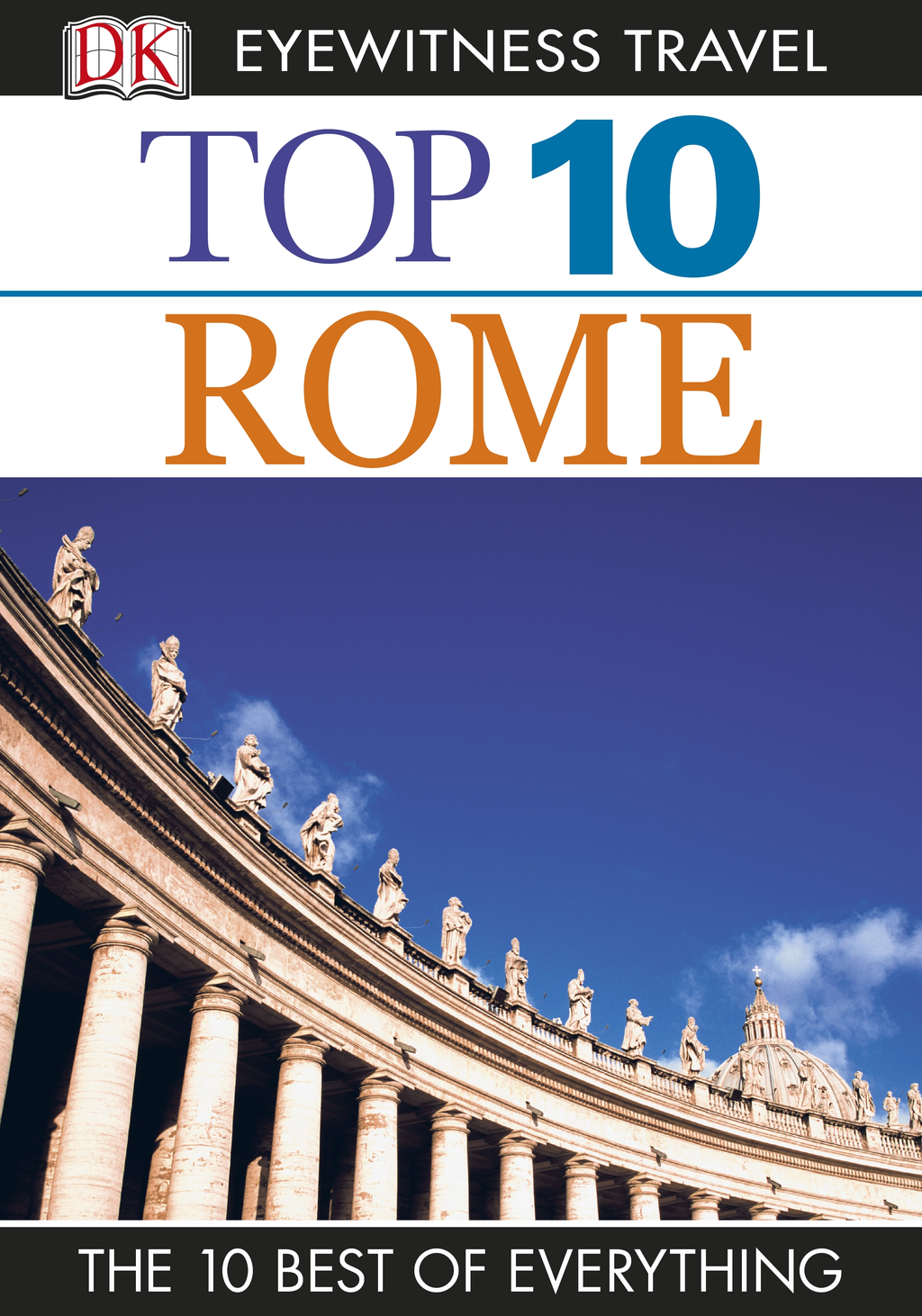Top 10 Rome By: Jeffrey Kennedy,Reid Bramblett