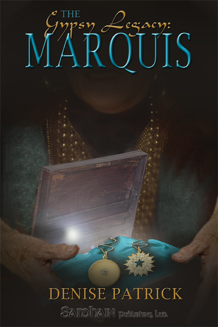 Gypsy Legacy: The Marquis