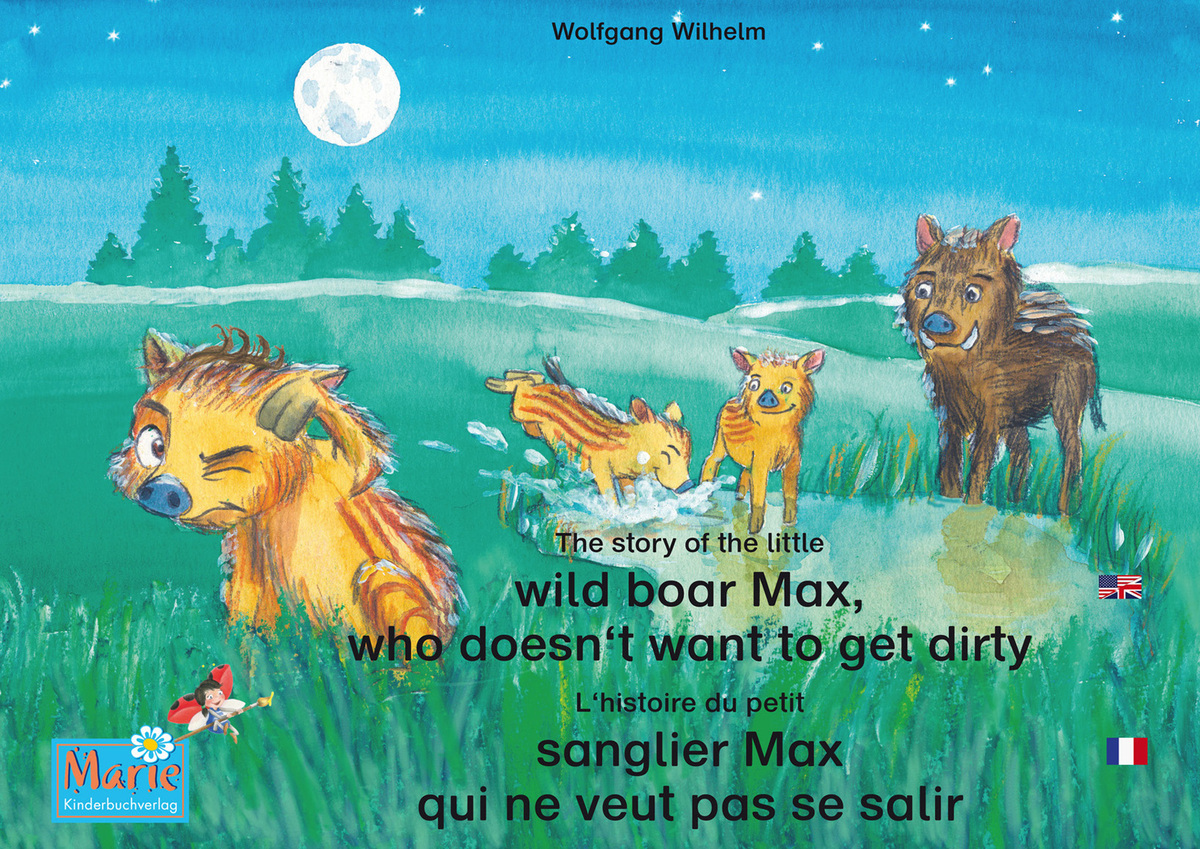 The story of the little wild boar Max, who doesn't want to get dirty. English-French.