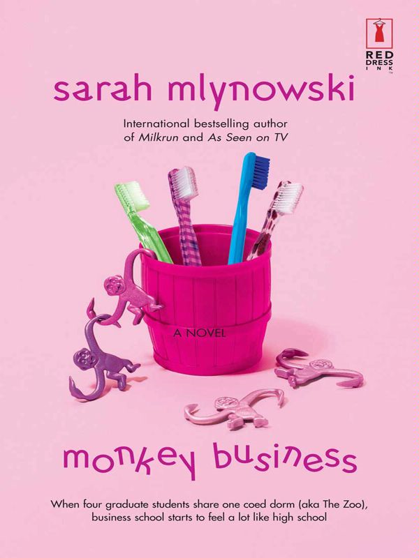 Monkey Business By: Sarah Mlynowski