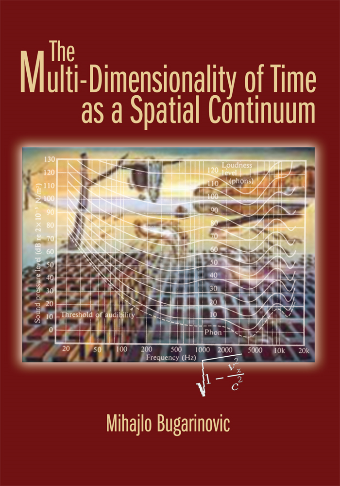The Multi-Dimensionality of Time as a Spatial Continuum