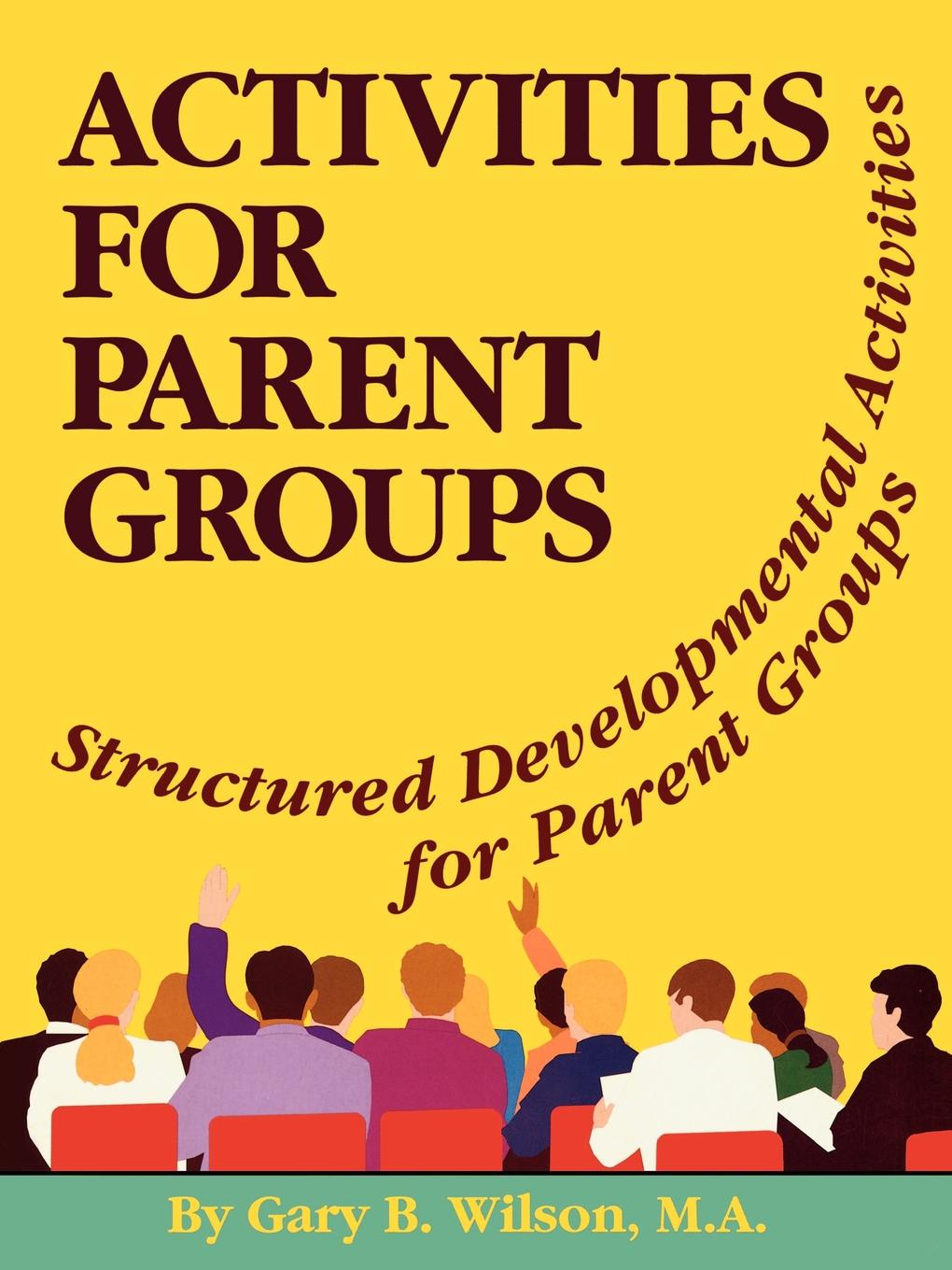 Activites for Parent Groups