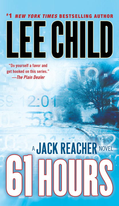 61 Hours By: Lee Child
