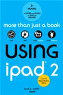 download Using iPad 2 (covers iOS 5) book