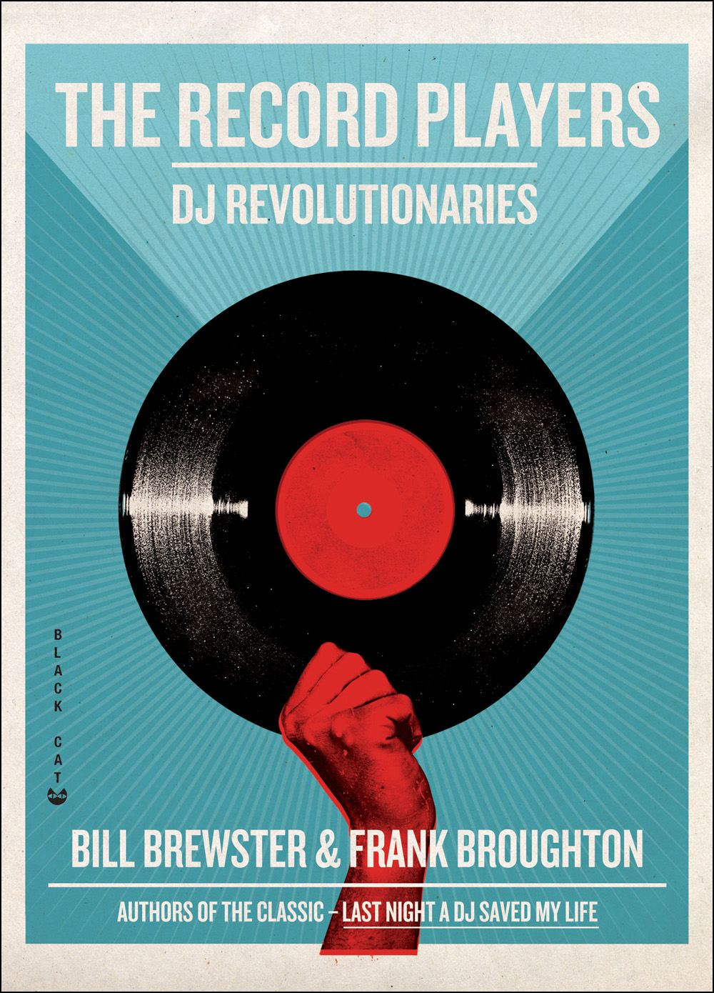 The Record Players By: Bill Brewster,Frank Broughton