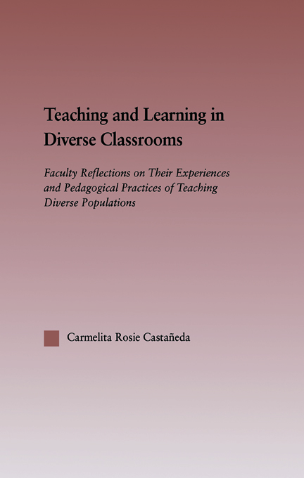 Teaching and Learning in Diverse Classrooms By: Carmelita Rosie Castañeda