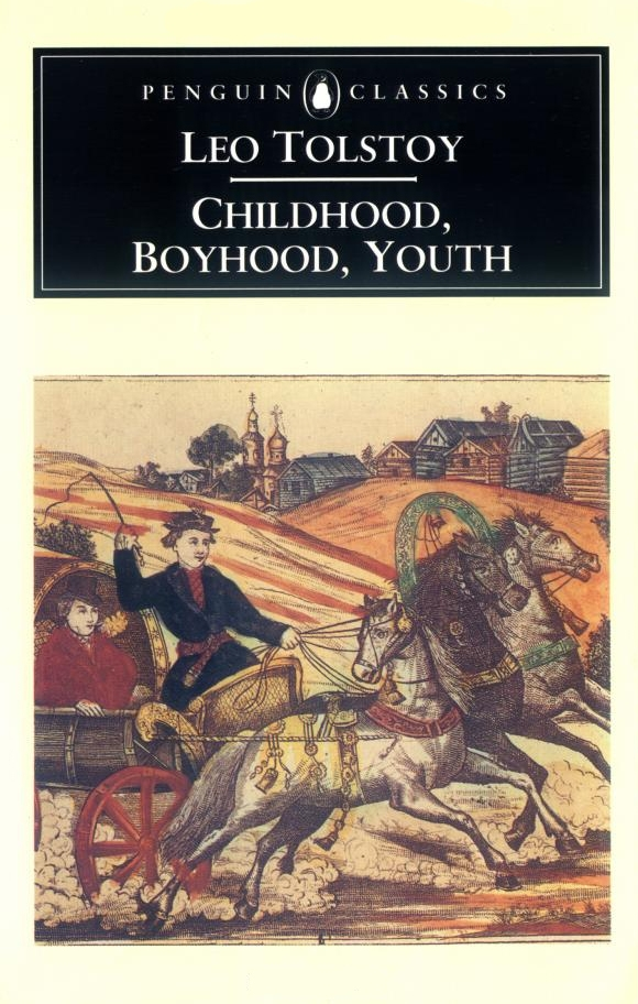 Childhood, Boyhood, Youth By: Leo Tolstoy