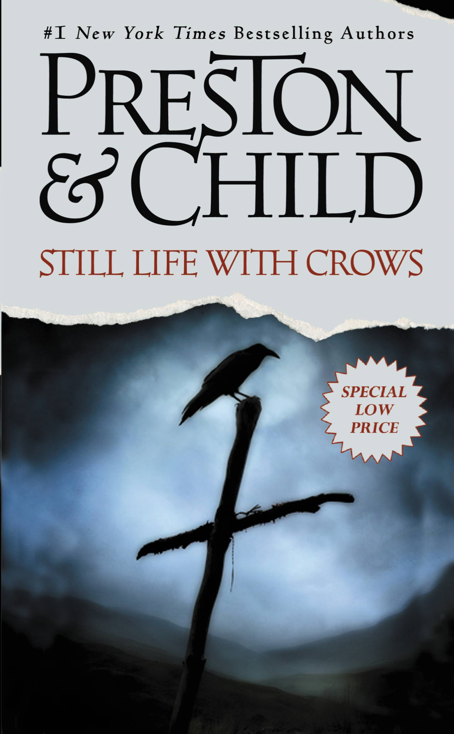 Still Life with Crows By: Douglas Preston,Lincoln Child