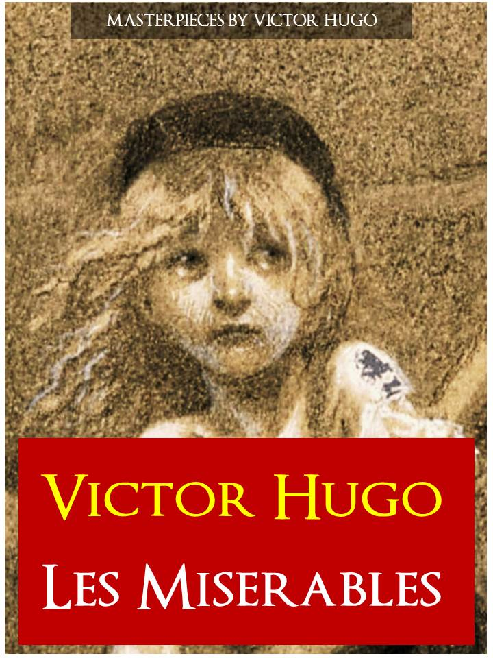 LES MISERABLES (Movie Companion Edition) By: Victor Hugo