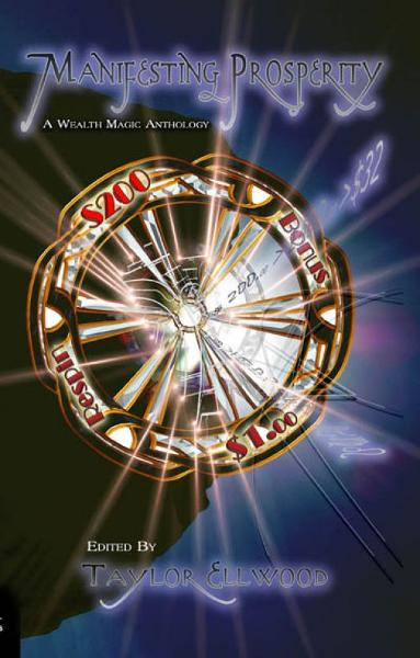 Manifesting Prosperity: A Wealth Magic Anthology