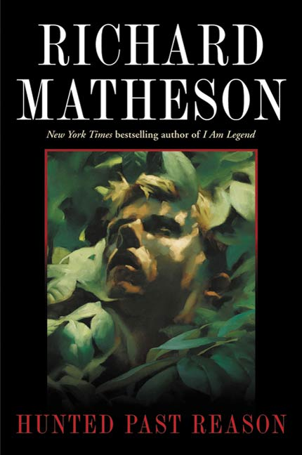 Hunted Past Reason By: Richard Matheson