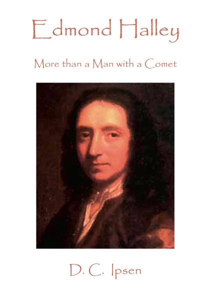 Edmond Halley: More Than a Man With a Comet