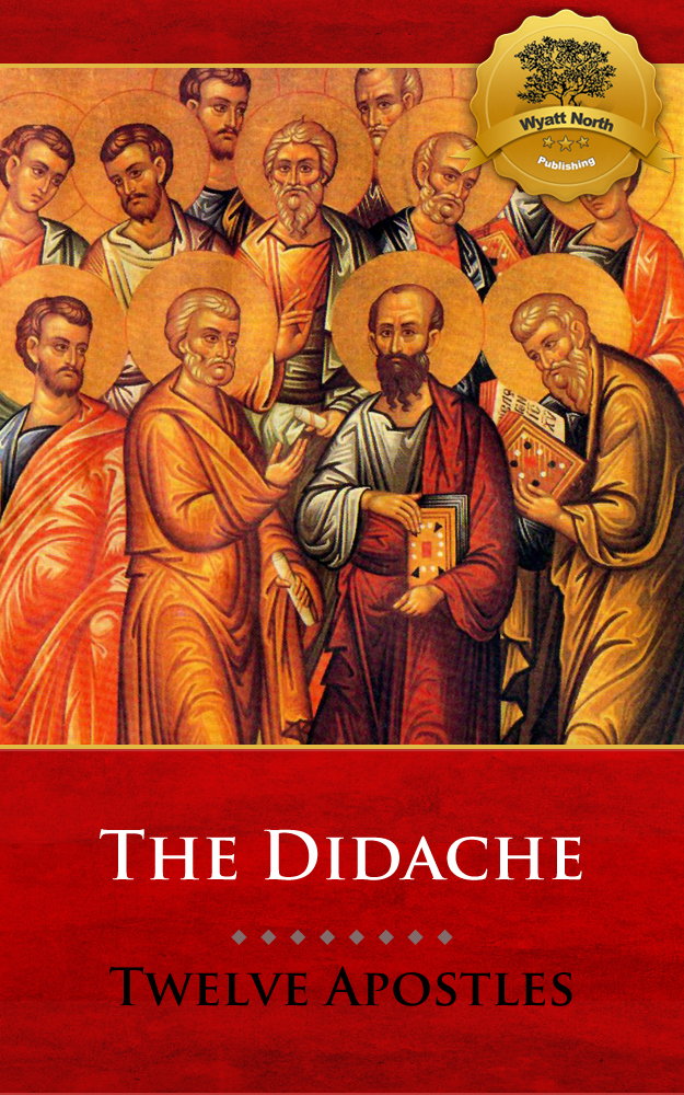 The Didache (Multiple Translations)