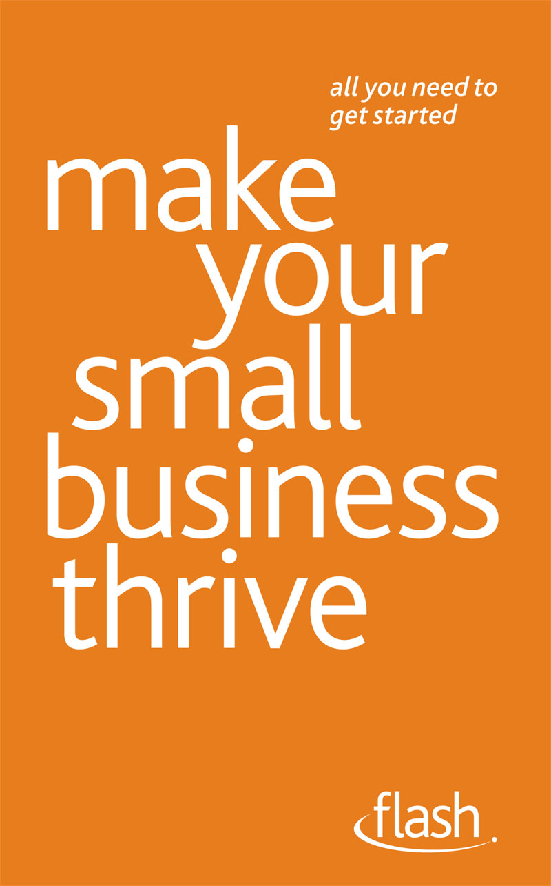 Make Your Small Business Thrive By: Kevin Duncan