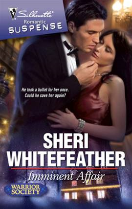 Imminent Affair By: Sheri WhiteFeather