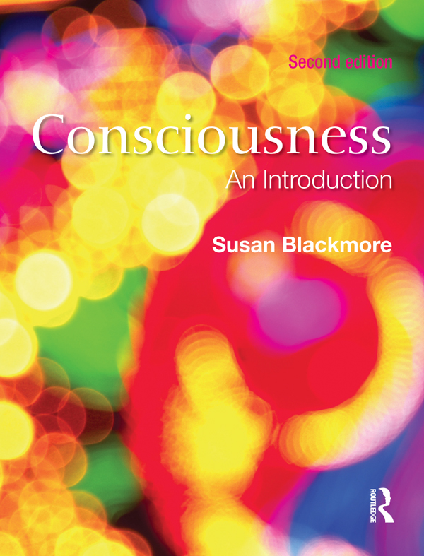 Consciousness,  Second Edition                                         An Introduction An Introduction